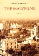 """""""THE MALVERNS"""" a book in the Images of England series by: Brian Iles"""